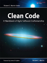 Clean Code: A Handbook of Agile Software Craftsmanship – Robert C. Martin