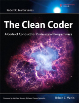 The Clean Coder: A Code of Conduct for Professional Programmers - Robert C. Martin