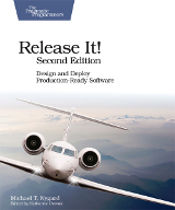 Release It! Design and Deploy Production -Ready Software (Pragmatic Programmers) – Michael T. Nygard
